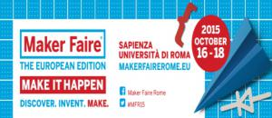 Maker Faire Roma, Fiera dei Maker a Roma dal 16 al 18 Ottobre