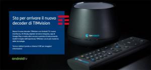TIMVision, oggi dalle 12 in diretta presentazione del nuovo decoder con Android TV